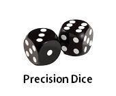 Precision Dice